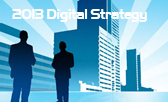 2013 Digital Strategy